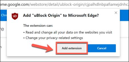انقر فوق إضافة ملحق لإضافة امتداد Chrome في Edge