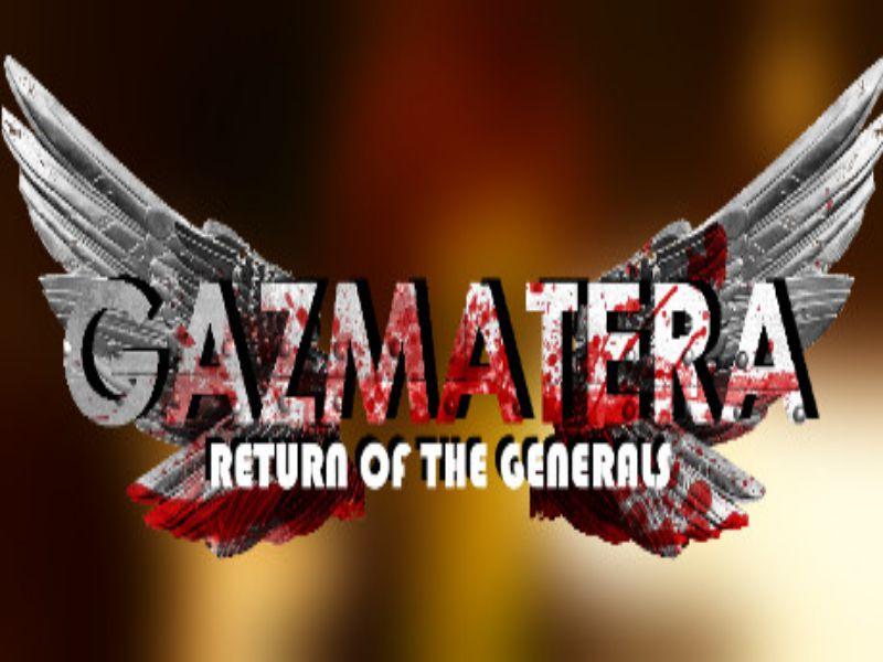 Download Gazmatera Return Of The Generals Game PC Free