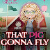 #bookreview #fivestarread - That Pig Gonna Fly (Magic and Mayhem Universe)  Author: Julia Mills  @JuliaMills623