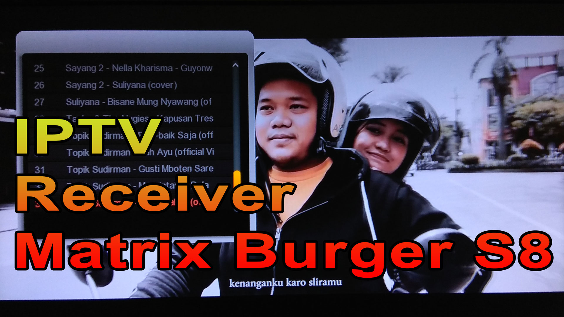 Cara Setting IPTV Receiver Matrix Burger S8