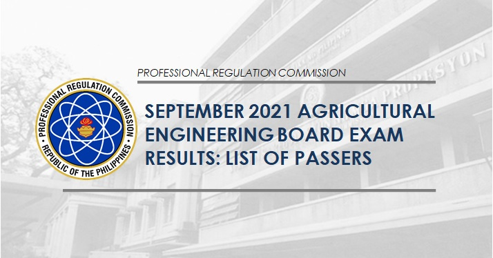 RESULT: September 2021 Agricultural Engineering board exam list of passers