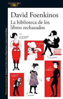 La biblioteca de los libros rechazados David Foenkinos