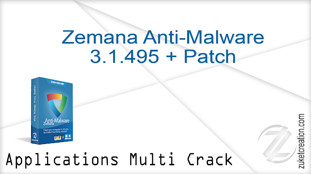 Zemana Anti-Malware 3.1.495 + Patch