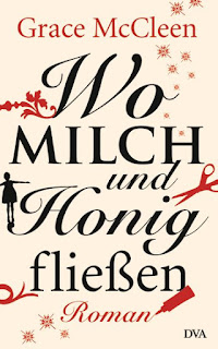 https://www.randomhouse.de/ebook/Wo-Milch-und-Honig-fliessen/Grace-McCleen/DVA-Belletristik/e416997.rhd