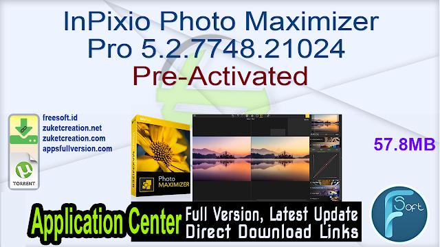 InPixio Photo Maximizer Pro 5.2.7748.21024 Pre-Activated