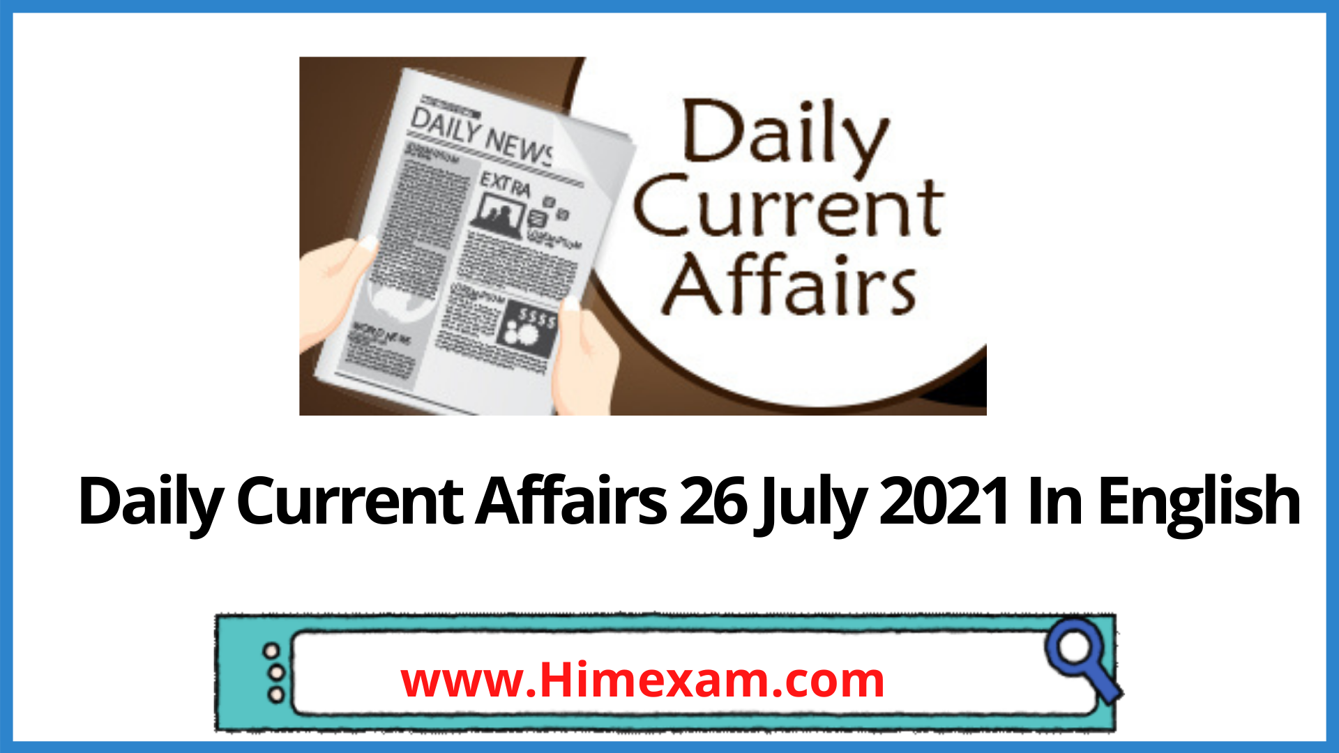 Daily Current Affairs 26 July 2021 In English