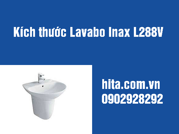 Kích thước, giá, đặc điểm lavabo inax l288v Nhật Bản