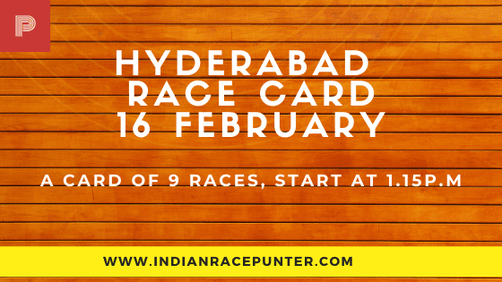 Hyderabad Race Card  16 February, Race Cards,