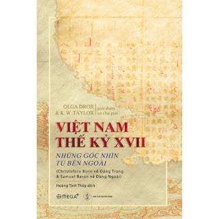 Việt Nam Thế Kỷ XVII - Những Góc Nhìn Từ Bên Ngoài ebook PDF EPUB AWZ3 PRC MOBI