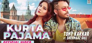 Kurta Pajama Lyrics By Tonny Kakkar