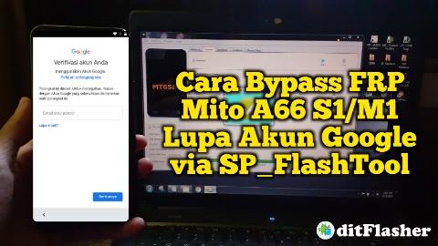 Cara Bypass FRP Mito A66 S1 atau M1 Lupa Akun Google