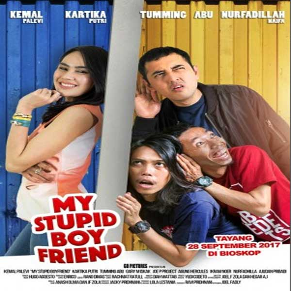 Download Film My Stupid Boyfriend 2017 Full Movie