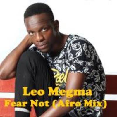 Leo Megma - Fear Not (Afro Mix)