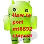 How to Port mt6592 Screenshot 1