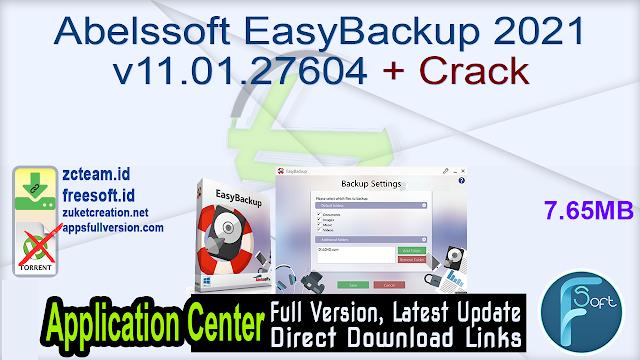 Abelssoft EasyBackup 2021 v11.01.27604 + Crack_ ZcTeam.id