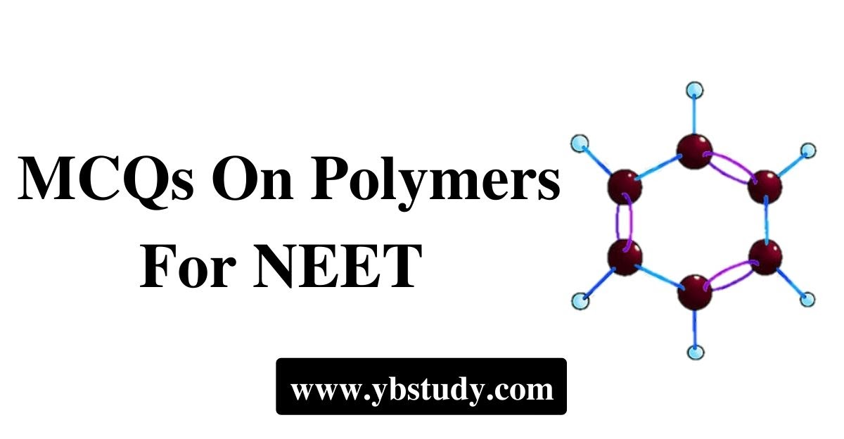 MCQs on polymers for class 12 NEET