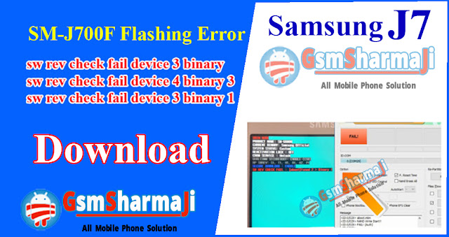 Samsung SM-J700F Flashing Error Solution,