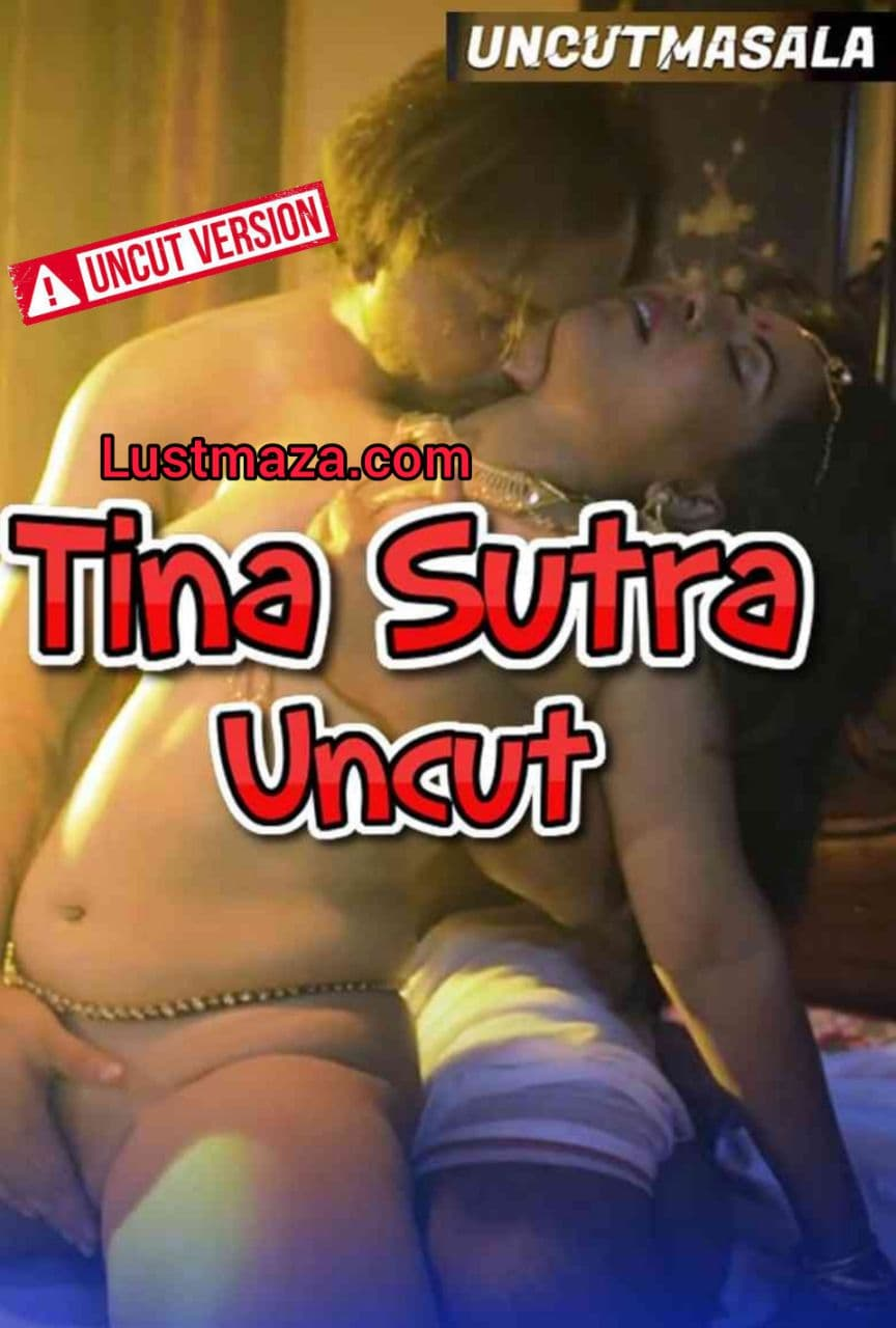 Tina Sutra Uncut (2021) Hindi   Eightshots Short Flim   720p WEB-DL   Download   Watch Online