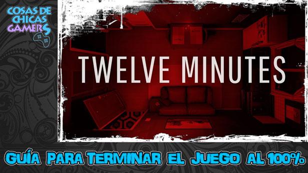 Guía de Twelve Minutes para completar el juego al 100%