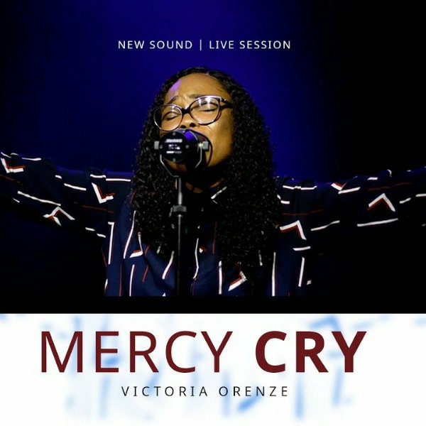 FREE MP3 DOWNLOAD: Mercy Cry by Victoria Orenze