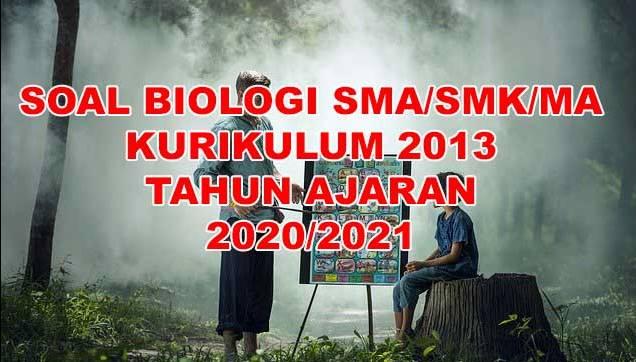 Soal Biologi Kelas 11