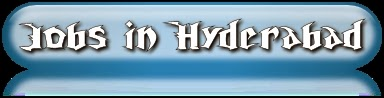Jobs in Hyderabad, Job Vacancies in Hyderabad