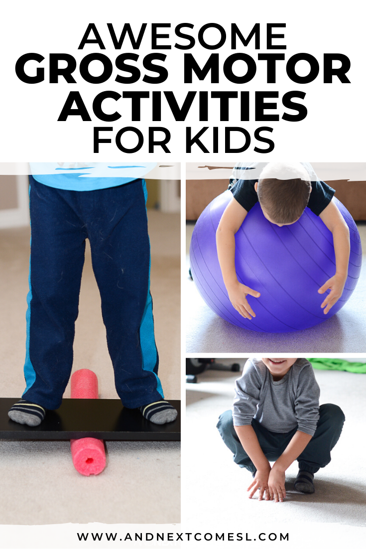 Gross motor activities for kids (even toddlers and preschoolers!)