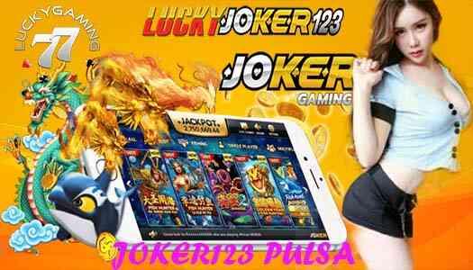 JOKER123 PULSA AGEN SLOT ONLINE TERBAIK LUCKYJOKER123