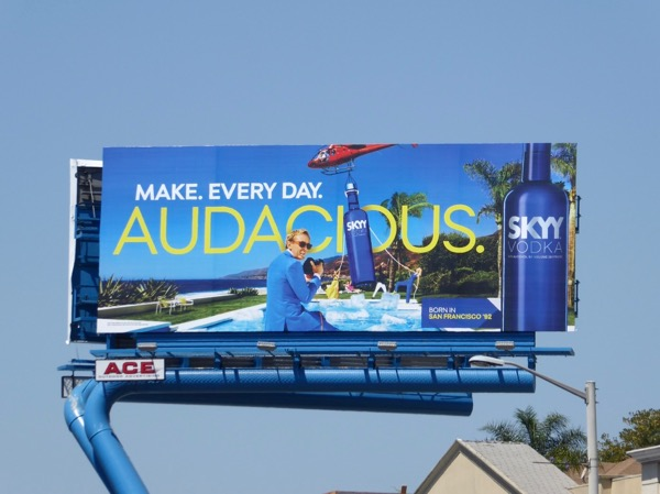 Skyy Vodka Audacious billboard