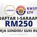 Cara Mohon i-Saraan KWSP RM250 Untuk Individu Yang Bekerja Sendiri