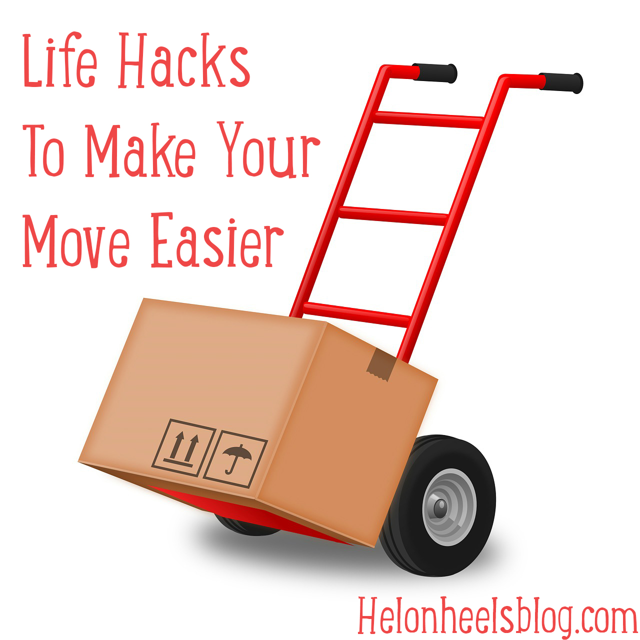 Making Moving Easier: Life Hacks To Make Your Move Easier