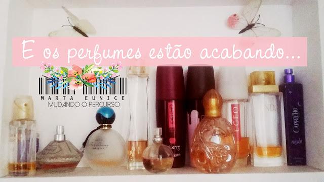 Acabei minha coleção de perfumes - Consumo Consciente- Marta Eunice