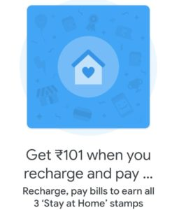 Google Pay Stay At Home Offer: Collect Stamp & Get Rs.101