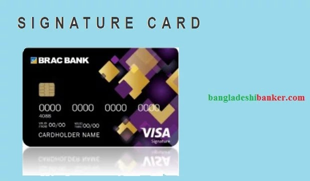 Credit Card Review :Signature Card from BRAC Bank Ltd.