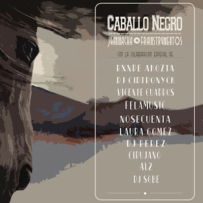 Juaninacka & Frainstrumentos - Caballo Negro