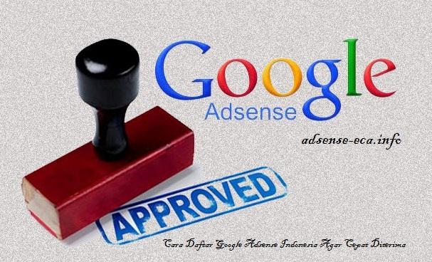 http://www.adsense-eca.info/2017/04/cara-daftar-google-adsense-agar-cepat-diterima.html