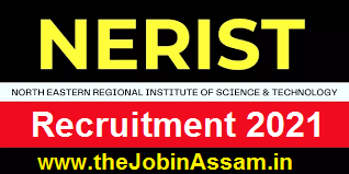 NERIST Recruitment 2021