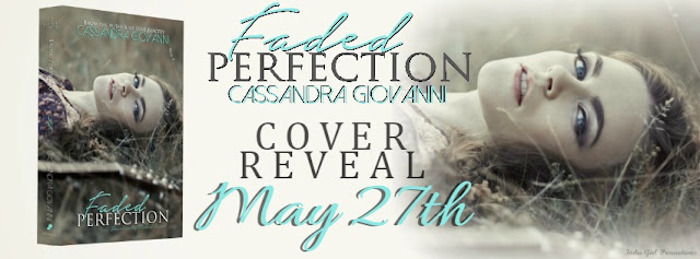 Cover Reveal: Faded Perfection by Cassandra Giovanni