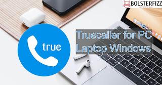Truecaller for PC/Laptop