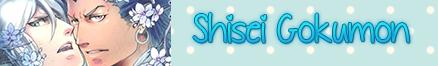 http://starbluemanga.blogspot.mx/2014/01/shisei-gokumon.html