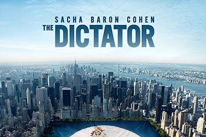 The Dictator (2012) Sinopsis, Informasi
