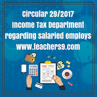 Income Tax circular 29/2017 for 2017-18 financial year