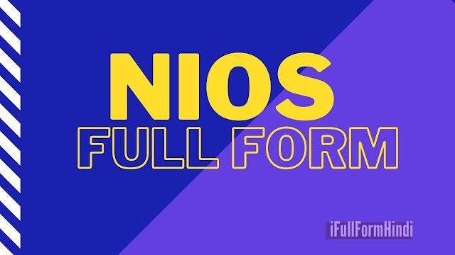 Full Form of NIOS