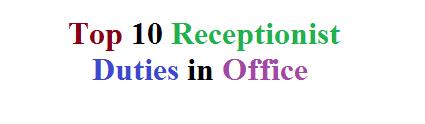 Top 10 Receptionist Duties in Office