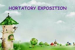 Pengertian dan Contoh Hortatory Exposition Text