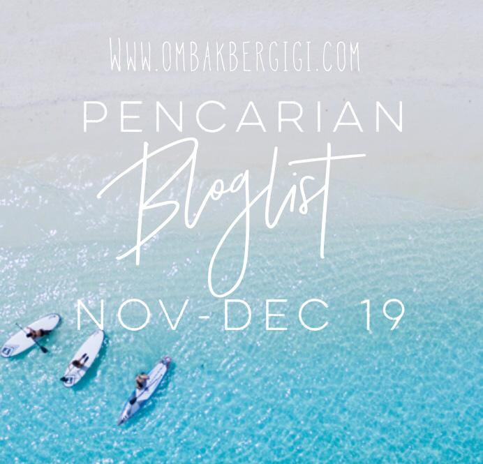 Pencarian Bloglist Nov-Dec 2019 oleh Ombak Bergigi. (TAMAT)