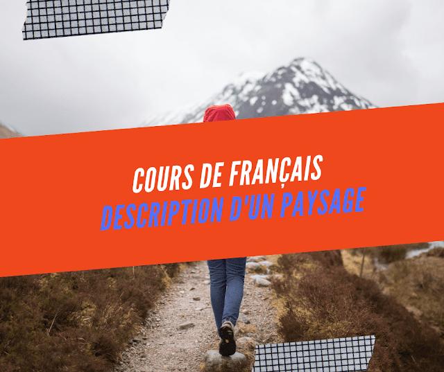 Cours de français :Description d'un paysage