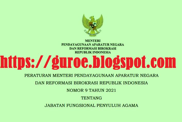 Permenpan Nomor 9 Tahun 2021 Tentang Jabatan Fungsional Penyuluh Agama