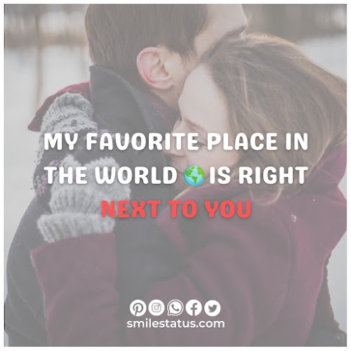 My favorite place in the world is right next to you.