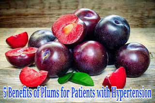 5 Benefits of Plums for Patients with Hypertension